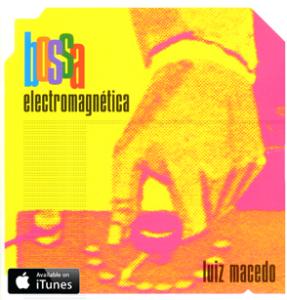 luiz_macedo_bossa_electromagnetica_small